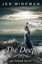 The Deep: (A Dystopian Novel)
