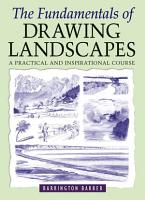 The Fundamentals of Drawing Landscapes PDF