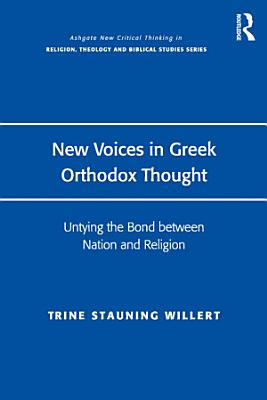 New Voices in Greek Orthodox Thought PDF
