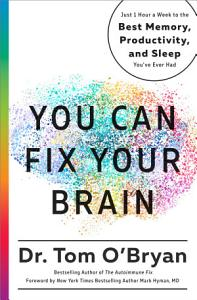 You Can Fix Your Brain Book