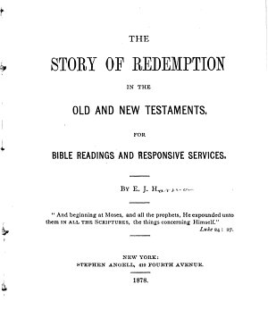 The Story of Redemption in the Old and New Testaments