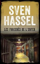 Les Forcenés de l'Enfer: Édition française