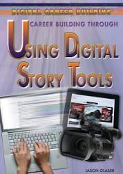 Career Building Through Using Digital Story Tools PDF