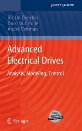 Advanced Electrical Drives: Analysis, Modeling, Control