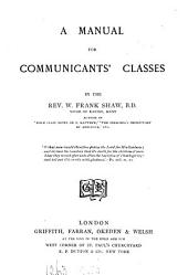 Manual for Communicants' Classes ...