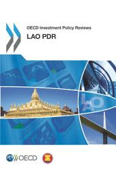 OECD Investment Policy Reviews OECD Investment Policy Reviews: Lao PDR