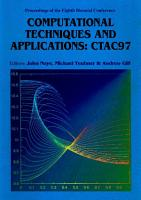 Computational Techniques And Applications  Ctac 97   Proceedings Of The Eight Biennial Conference PDF