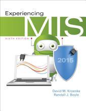 Experiencing MIS: Edition 6