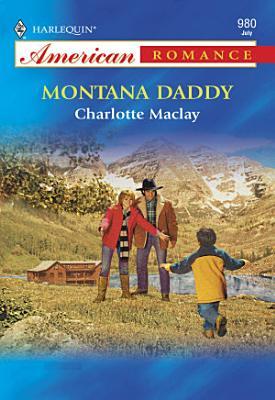 Montana Daddy  Mills   Boon American Romance  PDF