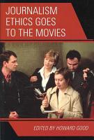 Journalism Ethics Goes to the Movies PDF