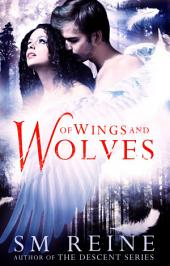 Of Wings and Wolves: A Paranormal Romance