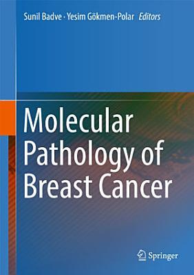 Molecular Pathology of Breast Cancer