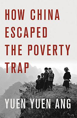 How China Escaped the Poverty Trap