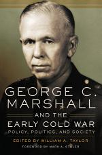 George C. Marshall and the Early Cold War