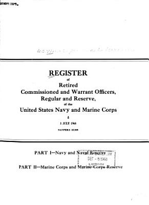 Register of Retired Commissioned and Warrant Officers  Regular and Reserve  of the United States Navy and Marine Corps