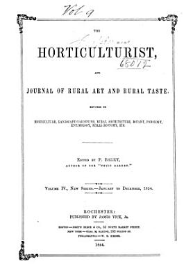 Horticulturist and Journal of Rural Art and Rural Taste PDF