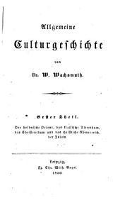 Allgemeine Culturgeschichte, 1-2: Band 1