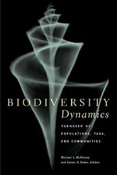 Biodiversity Dynamics: Turnover of Populations, Taxa, and Communities