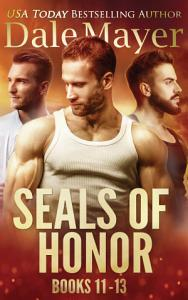 SEALs of Honor  Books 11 13 Book