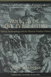 Body  Soul  and Life Everlasting Book