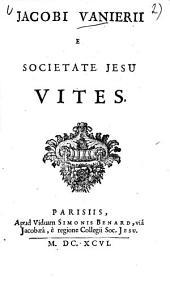 Jacobi Vanierii ... Vites