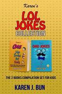 Karen's Lol Jokes Collection: The 2 Joke Books Compilation for Kids