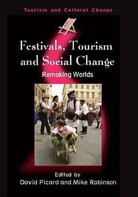 Festivals  Tourism and Social Change PDF
