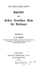 The first (second) German grammar. Schlüssel zum ersten (zweiten) deutschen Buch für Anfänger, bearb. von J.F. Seyfriedt: Volume 2