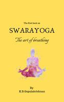 Swarayoga  The Art of Breathing PDF