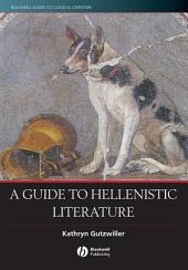 A Guide to Hellenistic Literature