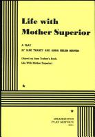 Life with Mother Superior  a Play PDF