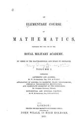 Arithmetic, algebra, differential and integral calculus, by W. Rutherford. Application of algebra to geometry, plane trigonometry, spherical trigonometry, mensuration, coordinate geometry of two dimensions, by Stephen Fenwick