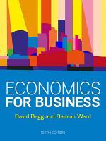 EBOOK: Economics for Business, 6e