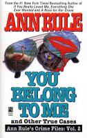 You Belong to Me and Other True Crime Cases PDF
