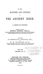On the Manners and Customs of the Ancient Irish: Volume 3