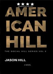 American Hill (THE SOCIAL HILL SERIES, #3)