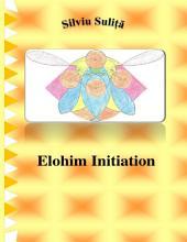 Elohim Initiation