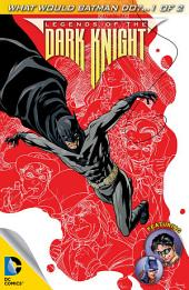 Legends of the Dark Knight (2012-) #83