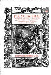 Polygraphiae Libri Sex, Ioannis Trithemii, Abbatis Peapolitani, Qvondam Spanheimensis: Ad Maximilianvm Caesarem