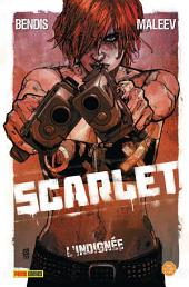 Scarlet Tome 1: L'indignée