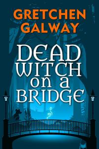 Dead Witch on a Bridge Book