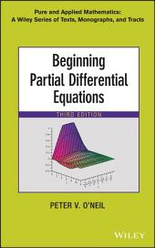 Beginning Partial Differential Equations: Edition 3