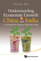 Understanding Economic Growth in China and India PDF