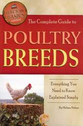 The Complete Guide to Poultry Breeds: Everything You Need to Know Explained Simply