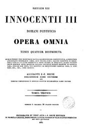 Innocentii iii ... opera omnia, accurante J.-P. Migne: Volume 3