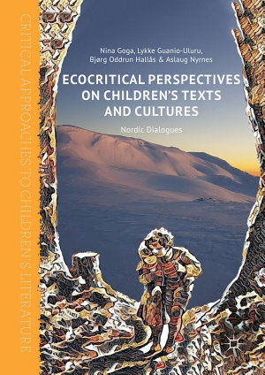Ecocritical Perspectives on Children s Texts and Cultures PDF