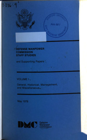 Defense Manpower Commission Staff Studies and Supporting Papers