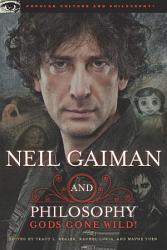Neil Gaiman and Philosophy