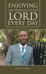Enjoying the Presence of the Lord Every Day
