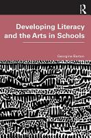 Developing Literacy and the Arts in Schools PDF